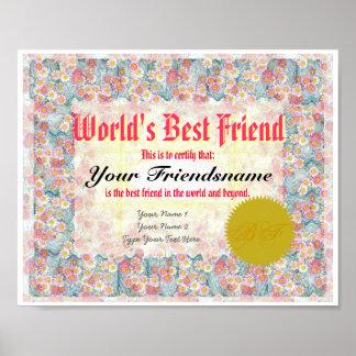 Haga que el mejor amigo de un mundo certifica la i póster