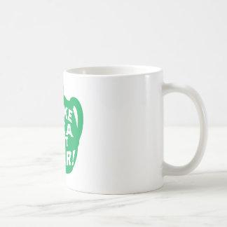Haga que el té no guerrea v6 taza