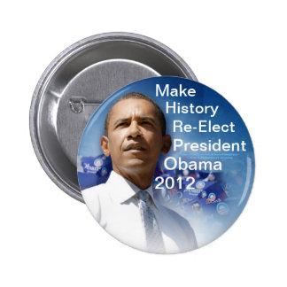 Haga que la historia reelige a presidente Obama 20 Pin