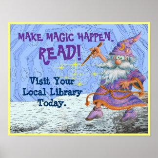 Haga que la magia sucede ¡LEA Posters