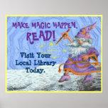 Haga que la magia sucede. ¡LEA! Posters
