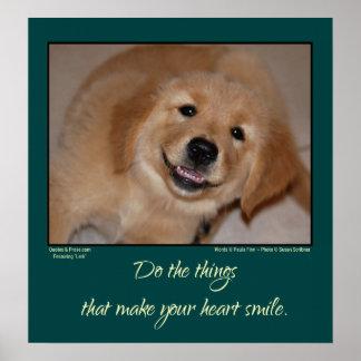 Haga que su corazón sonríe… perrito de oro sonrien póster