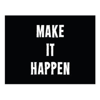 Haga que sucede cita de motivación