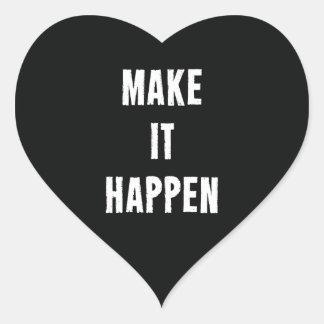 Haga que sucede cita de motivación pegatina en forma de corazón