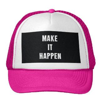 Haga que sucede negro de motivación gorras