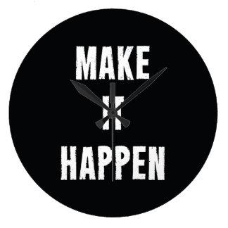 Haga que sucede negro de motivación reloj redondo grande
