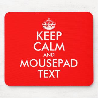 Haga que sus los propios guardan el texto tranquil tapete de ratones