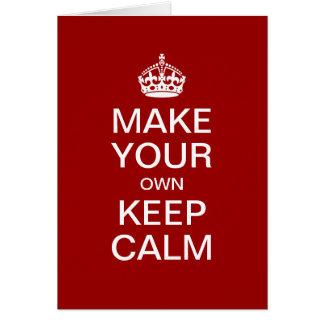 Haga que sus los propios guardan la calma - planti tarjeta de felicitación