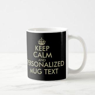 Haga que sus los propios guardan oro tranquilo de  taza de café