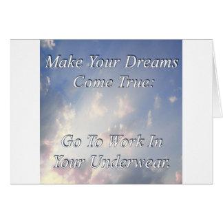 Haga que sus sueños vienen verdad tarjeta de felicitación