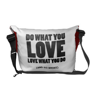 Haga qué usted aman, quiebra el amor qué usted hac bolsas de mensajeria