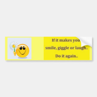 haga que usted sonríe pegatina para auto