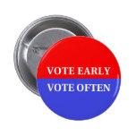 Haga su cuenta de los votos - voto temprano, voto  pins