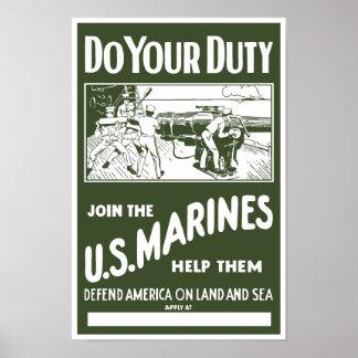 Haga su deber -- Únase a a los infantes de marina Posters