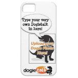 ¡Haga su muy poseen la cubierta de Dogietalk iPhone 5 Fundas