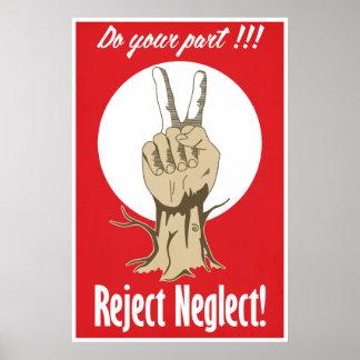 Haga su parte - negligencia del rechazo póster