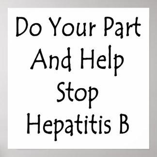 Haga su parte y ayude a parar la hepatitis B Posters