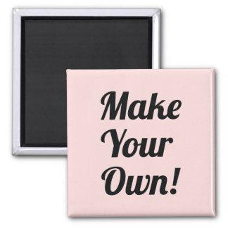 Haga su propio personalizado impreso iman de nevera