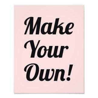 Haga su propio personalizado impreso