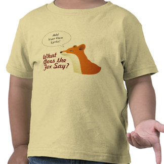 Haga sus los propios qué hace el Fox para decir la Camisetas