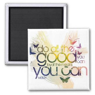 Haga todo el bueno usted puede imán cuadrado