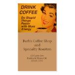 Haga un café más rápido de las cosas estúpidas tarjetas de visita