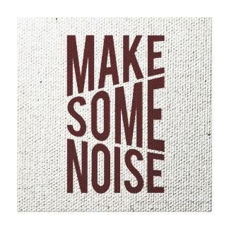 Haga un cierto ruido lona envuelta para galerias