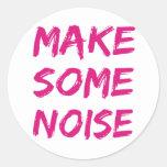 haga un cierto ruido pegatina redonda