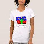 Haga un deseo camiseta