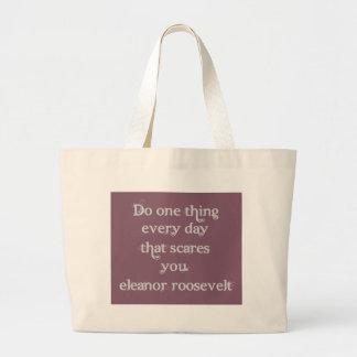 Haga una cosa cada día que los sustos usted bolsa tela grande