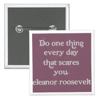 Haga una cosa cada día que los sustos usted pin