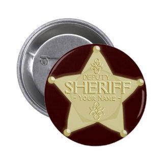 Haga una insignia del ayudante del sheriff de oro pin redondo de 2 pulgadas