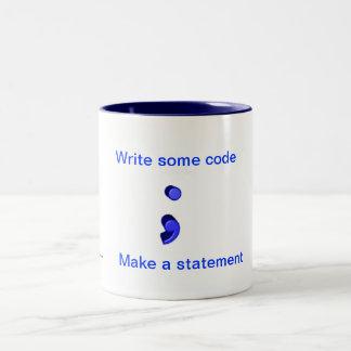 Haga una taza de la declaración