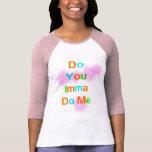 Hágale camiseta gráfica