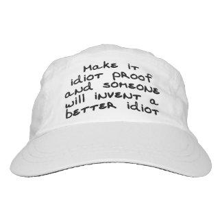 Hágale la prueba del idiota y alguien inventará… gorra de alto rendimiento