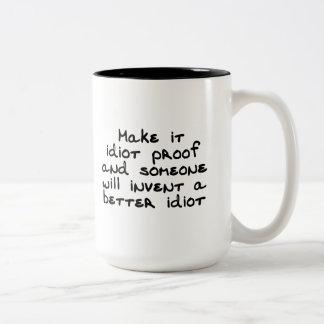 Hágale la prueba del idiota y alguien inventará… taza de dos tonos