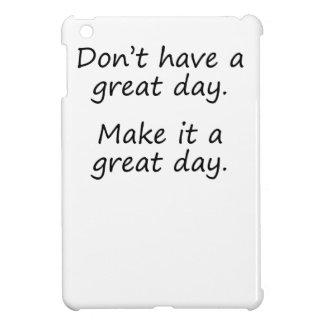 Hágale un gran día
