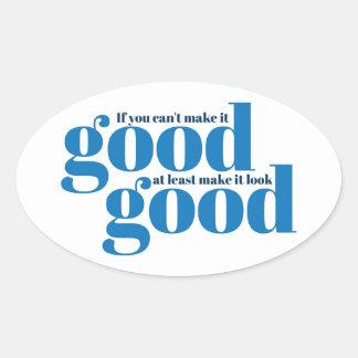Hágalo bueno Inspirado y de motivación Calcomanías De Ovales Personalizadas