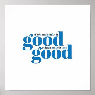 Hágalo bueno Poster inspirado