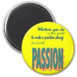 Hágalo con el imán de la pasión
