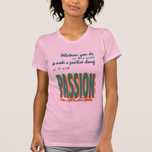 Hágalo con la camiseta de la pasión