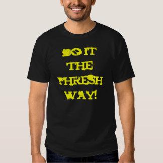 ¡hágalo la manera del phresh! polera