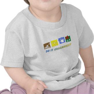 Hágalo orgánico camiseta