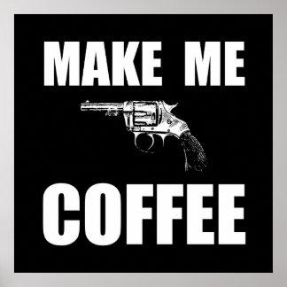 Hágame el café póster