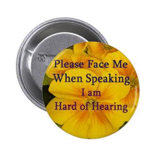 Hágame frente por favor difícilmente del botón de pin