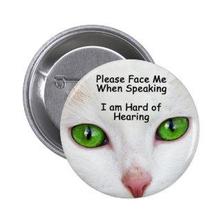 Hágame frente por favor los ojos de gato del botón pin redondo de 2 pulgadas