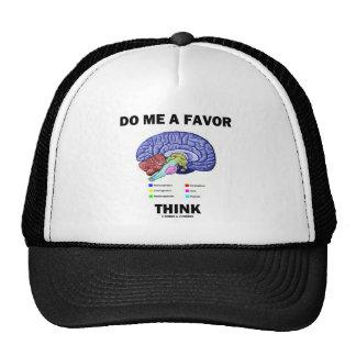 Hágame que un favor piensa (el humor de la anatomí gorras