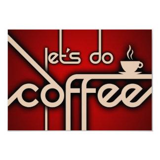 """hagamos el café invitación 3.5"""" x 5"""""""