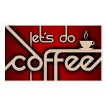 hagamos el café (la lealtad del cliente) tarjetas de visita