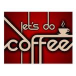 ¡hagamos el café! tarjetas postales